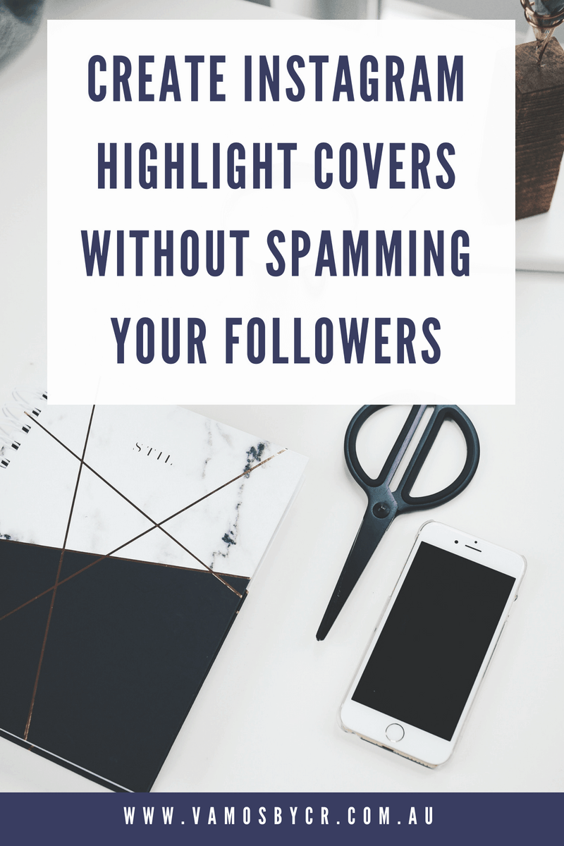 How to create Instagram highlight covers without spamming your followers. #instagramtips #socialmedia #instagram