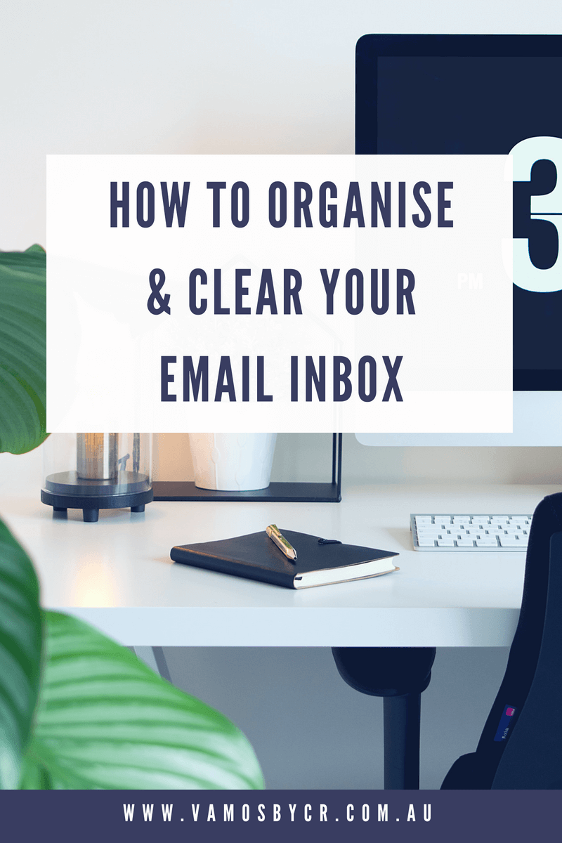 How to organise & clear your email inbox to get you working better